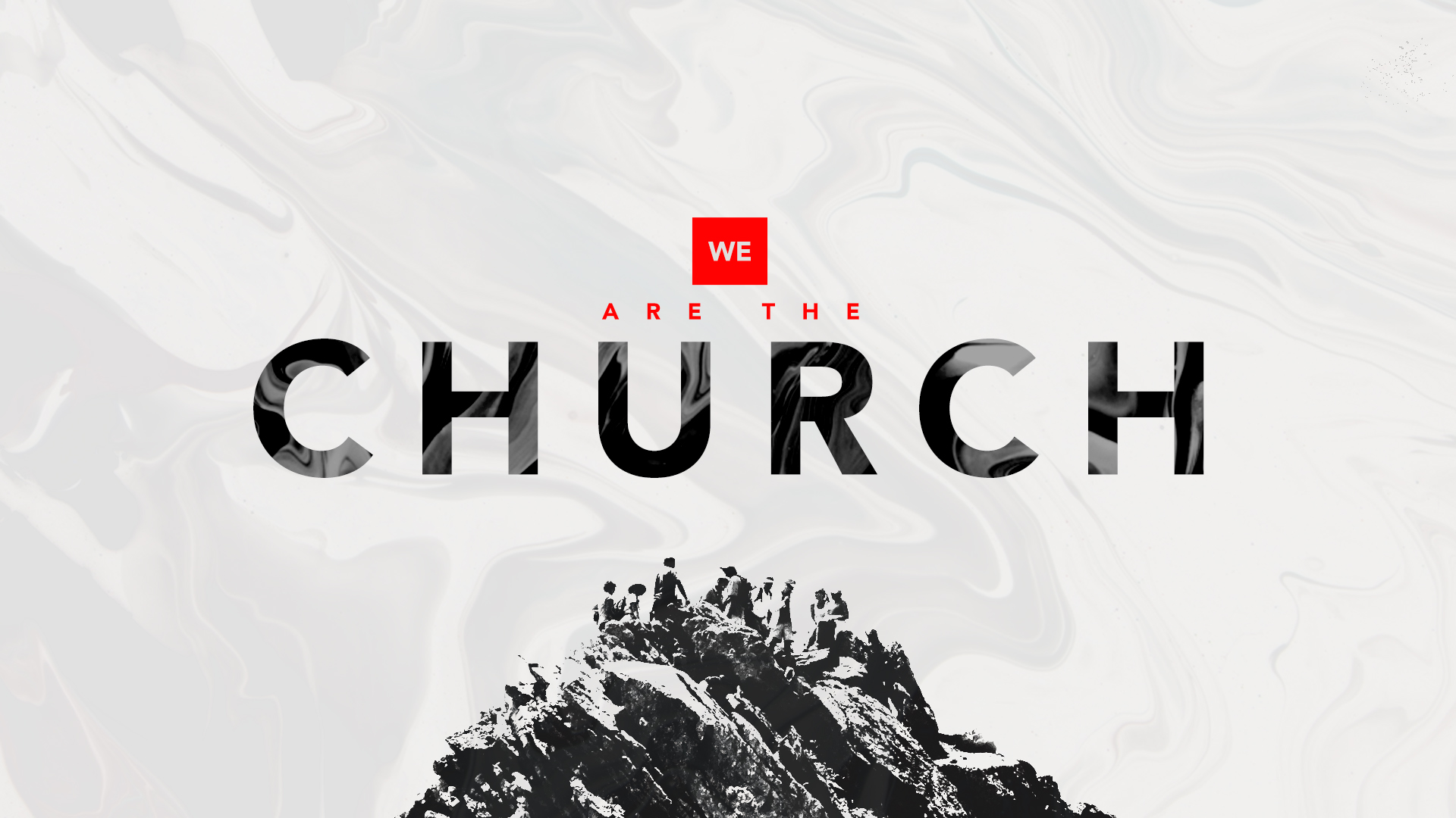 We Are The Church: Week 3