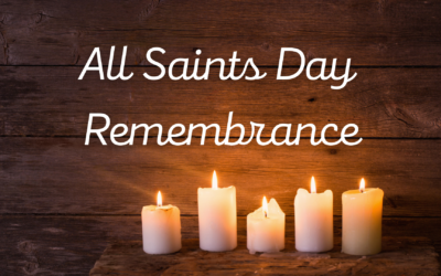 All Saints Day Remembrance