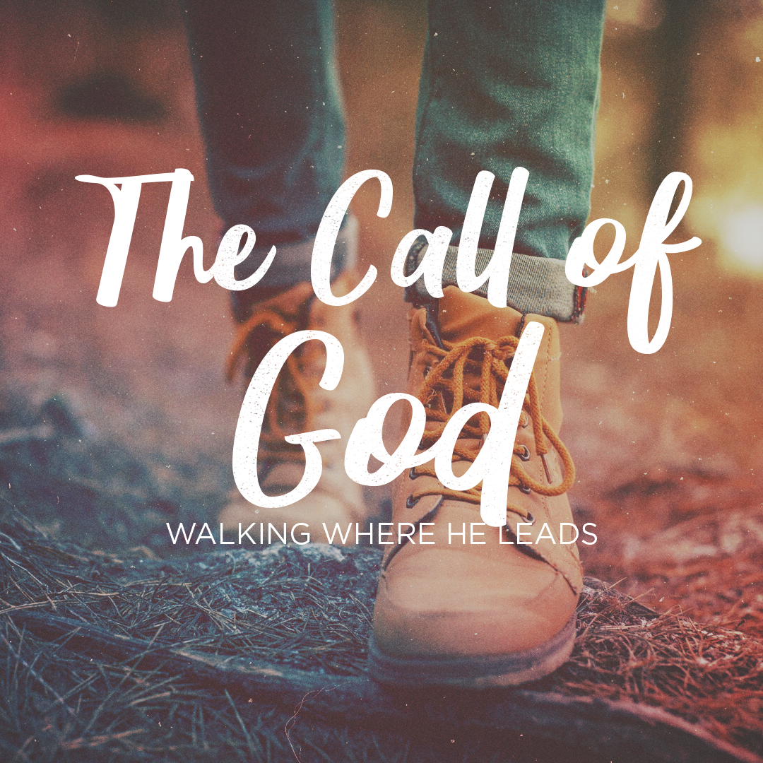 The Call of God: Week 3